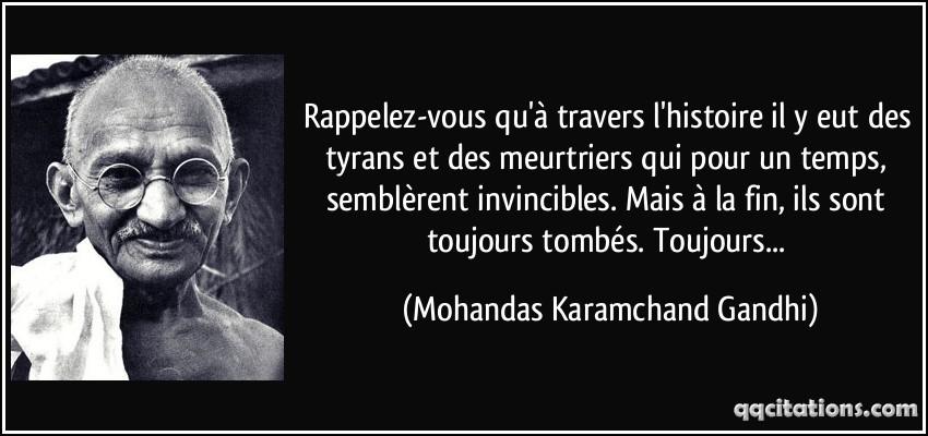 quote-rappelez-vous-qu-a-travers-l-histoire-il-y-eut-des-tyrans-et-des-meurtriers-qui-pour-un-temps-mohandas-karamchand-gandhi-153057